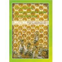 Produkčná a veterinárna prax vo včelárstve
